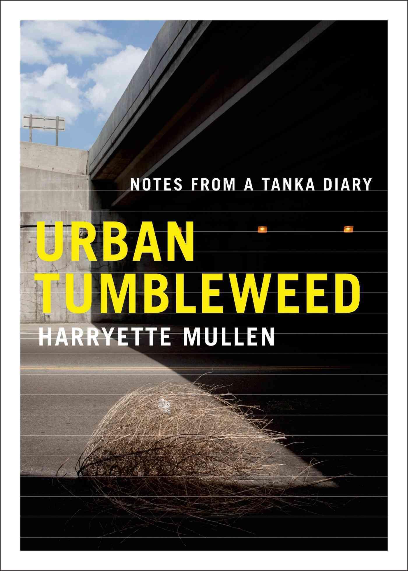 Urban Tumbleweed By Mullen, Harryette R.